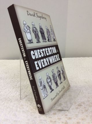 CHESTERTON IS EVERYWHERE. David Fagerberg