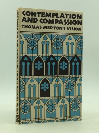 CONTEMPLATION AND COMPASSION: Thomas Merton's Vision. Anthony T. Padovano