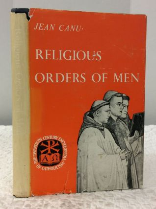 RELIGIOUS ORDERS OF MEN. Jean Canu