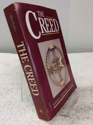 THE CREED. Bernard L. Marthaler