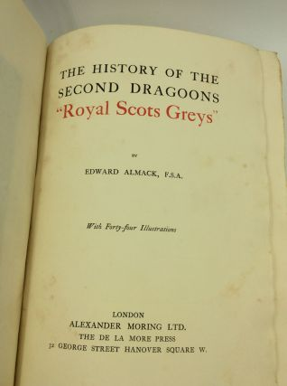 THE HISTORY OF THE SECOND DRAGOONS 'ROYALS SCOTS GREYS'