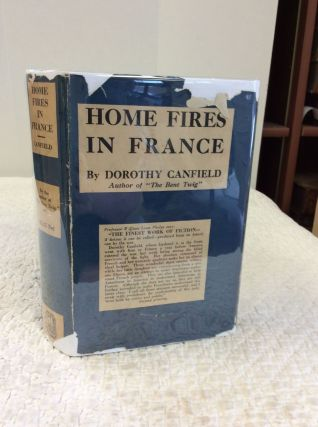 HOME FIRES IN FRANCE. Dorothy Canfield