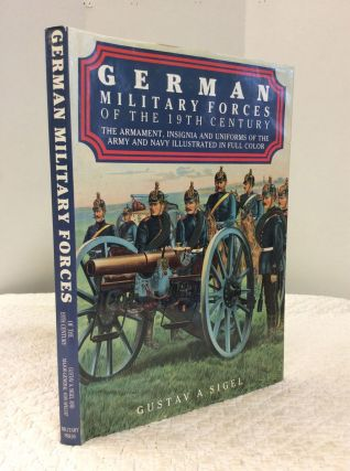 GERMANY'S ARMY AND NAVY by Pen and Picture. Gustav A. Sigel, Major-General Von Specht.