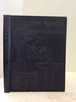 THE WORLD OF SHANGRI-LA 1959-1961. Ens. L. H. Harding, eds Ens. J. R. Lange