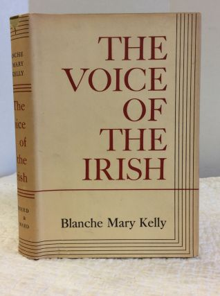 THE VOICE OF THE IRISH. Blanche Mary Kelly.