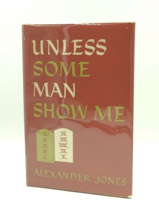 UNLESS SOME MAN SHOW ME. Alexander Jones