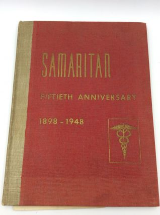 SAMARITAN FIFTIETH ANNIVERSARY: 1898-1948. Cornell University Medical College