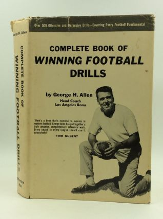 COMPLETE BOOK OF WINNING FOOTBALL DRILLS. George H. Allen
