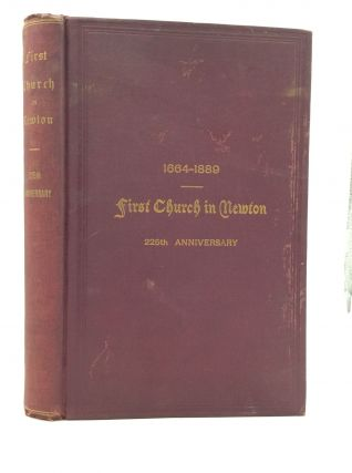 THE COMMEMORATIVE SERVICES OF THE FIRST CHURCH IN NEWTON, MASSACHUSETTS, on the Occasion of...