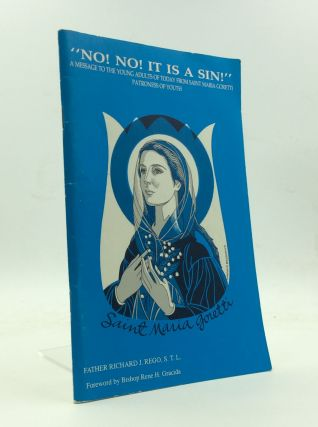 """NO! NO! IT IS A SIN!"" A Message to the Young Adults of Today from Saint Maria Goretti, Patroness..."