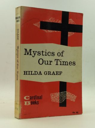 MYSTICS OF OUR TIMES. Hilda Graef