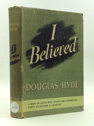 I BELIEVED. Douglas Hyde
