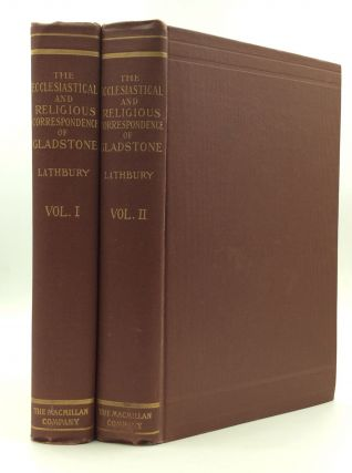 CORRESPONDENCE ON CHURCH AND RELIGION of William Ewart Gladstone, Vols. I-II. ed D C. Lathbury