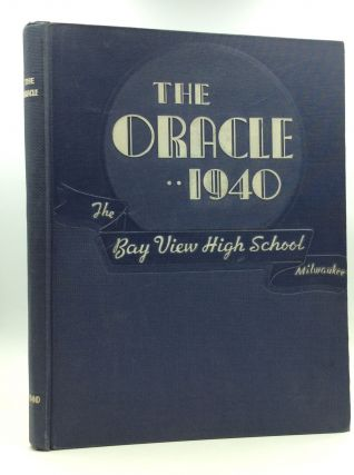 1940 BAY VIEW HIGH SCHOOL YEARBOOK. Bay View High School
