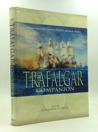 THE TRAFALGAR COMPANION. ed Alexander Stilwell
