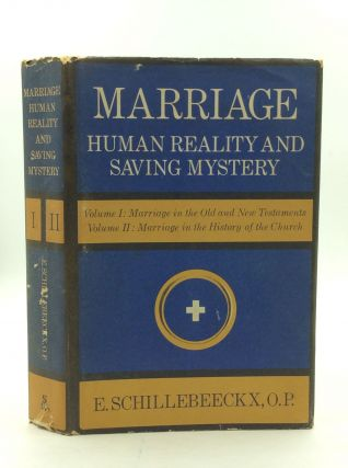 MARRIAGE: Human Reality and Saving Mystery. E. Schillebeeckx