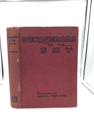 CONQUERORS OF THE SKY. ed Joseph Lewis French