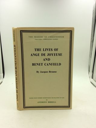 THE LIVES OF ANGE DE JOYEUSE AND BENET CANFIELD. Jacques Brousse