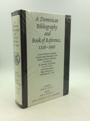 A DOMINICAN BIBLIOGRAPHY AND BOOK OF REFERENCE, 1216-1992. ed James R. Emond