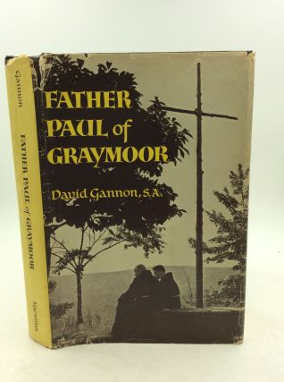 FATHER PAUL OF GRAYMOOR. David Gannon