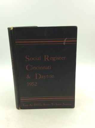 SOCIAL REGISTER CINCINNATI & DAYTON 1952 / SOCIAL REGISTER CLEVELAND 1952