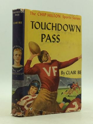 TOUCHDOWN PASS. Clair Bee