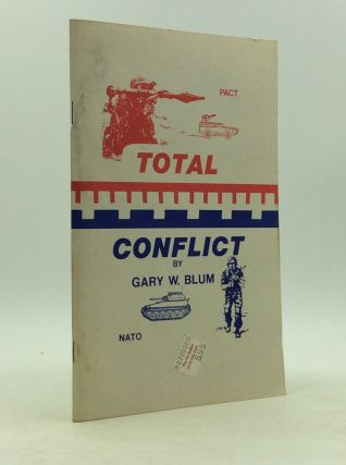 TOTAL CONFLICT: A Practical Set of World War-III Wargaming Rules for MICRO and HO Scale...