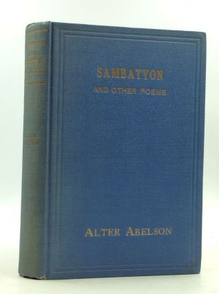 SAMBATYON and Other Poems, Volume I. Alter Abelson