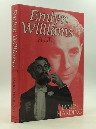 EMLYN WILLIAMS: A Life. James Harding