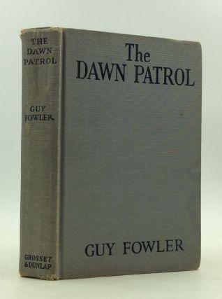THE DAWN PATROL. Guy Fowler