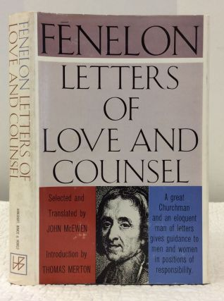 FENELON: Letters of Love and Counsel. ed John McEwen