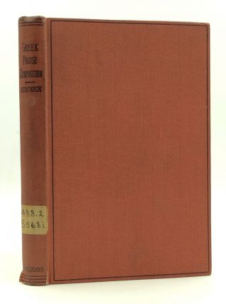 INTRODUCTION TO GREEK PROSE COMPOSITION WITH EXERCISES. A. Sidgwick