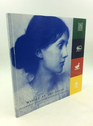 WOOLF AT THE DOOR: Duckworth: 100 Years of Bloomsbury Behavior. John Jolliffe