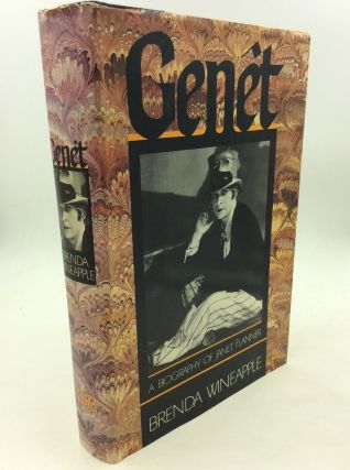 GENET: A BIOGRAPHY OF JANET FLANNER. Brenda Wineapple