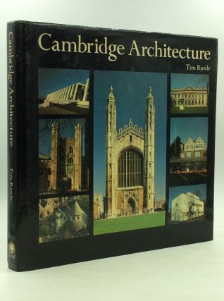 CAMBRIDGE ARCHITECTURE. Tim Rawle