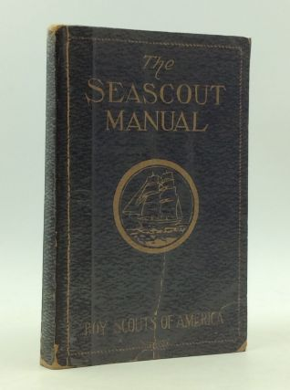THE SEA SCOUT MANUAL. Boy Scouts of America