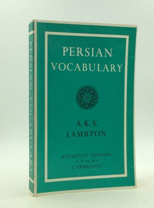 PERSIAN VOCABULARY. Ann K. S. Lambton.
