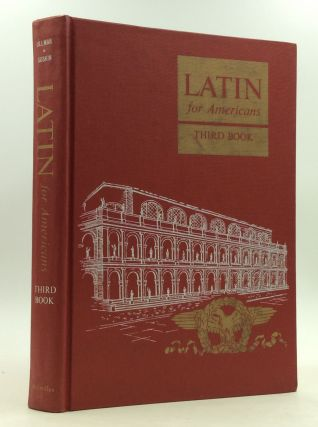 LATIN FOR AMERICANS: Third Book. B L. Ullman, Albert I. Suskin.