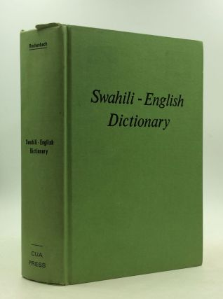 SWAHILI-ENGLISH DICTIONARY. Charles W. Rechenbach.