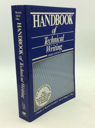 HANDBOOK OF TECHNICAL WRITING. Gerald G. Alred Charles T. Brusaw, Walter E. Oliu