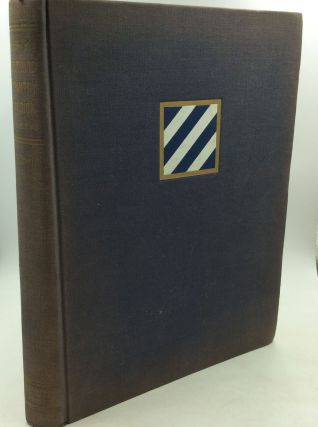 HISTORY OF THE THIRD INFANTRY DIVISION IN WORLD WAR II. ed Donald G. Taggart