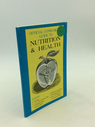 OFFICIAL CONSUMER'S GUIDE TO NUTRITION & HEALTH