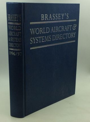 BRASSEY'S WORLD AIRCRAFT & SYSTEMS DIRECTORY 1996/97. ed Michael Taylor