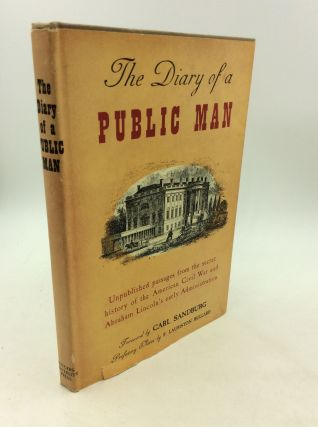 THE DIARY OF A PUBLIC MAN and a Page of Political Correspondence, Stanton to Buchanan. foreword...
