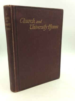 CHURCH AND UNIVERSITY HYMNS for Mixed Voices. ed Edward John Smith