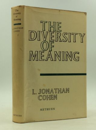 THE DIVERSITY OF MEANING. L. Jonathan Cohen