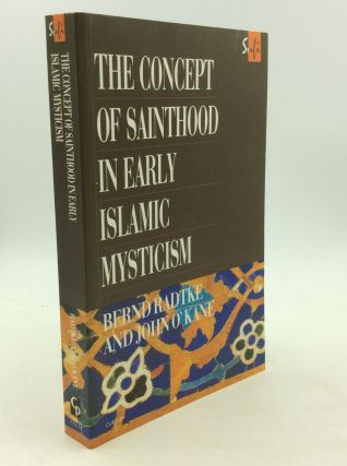 THE CONCEPT OF SAINTHOOD IN EARLY ISLAMIC MYSTICISM: Two Works by Al-Hakim Al-Tirmidhi. Bernd...