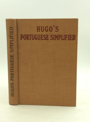 HUGO'S PORTUGUESE SIMPLIFIED: An Easy and Rapid Self-Instructor