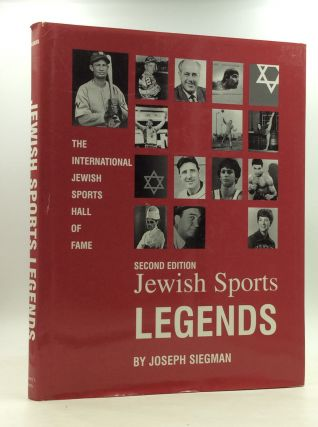 JEWISH SPORTS LEGENDS: The International Jewish Sports Hall of Fame. Joseph Siegman