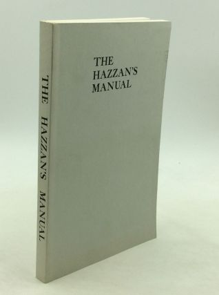 THE HAZZAN'S MANUAL. The Cantors Assembly